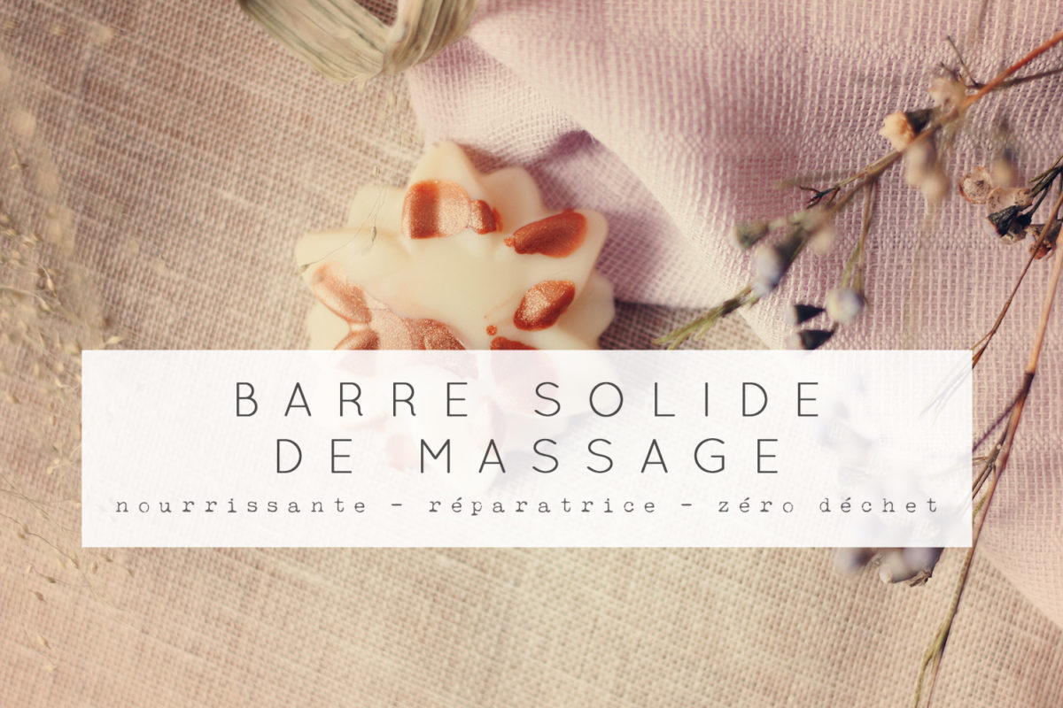 barre solide massage zero dechet