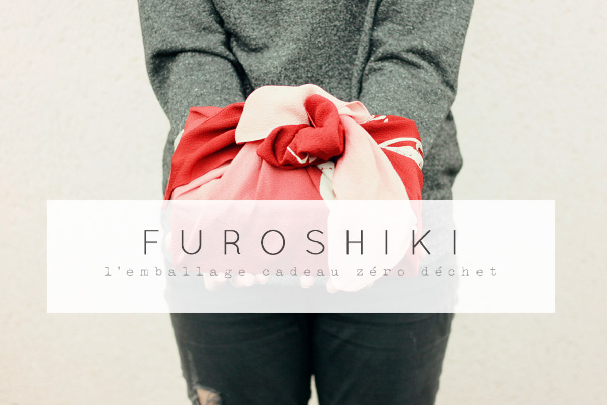 furoshiki cadeau zero déchet