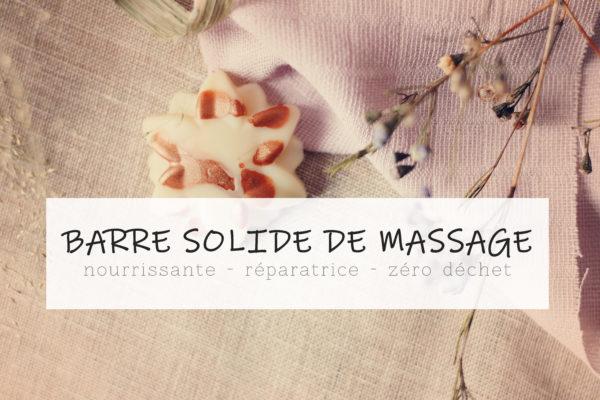 recette barre solide massage, zéro déchet, saint valentin, une julie verte